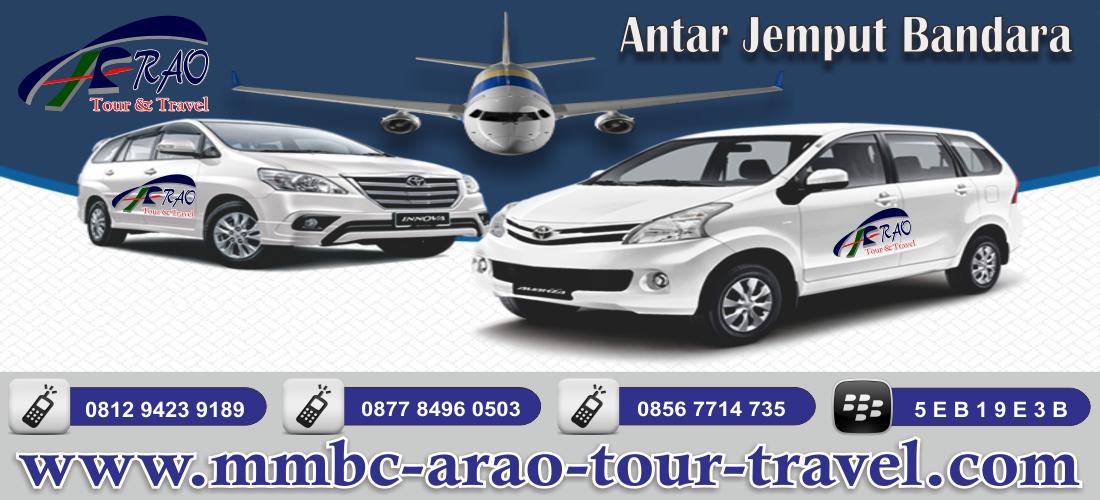 Antar Jemput Bandara Offline MMBC ARAO Tour and Travel