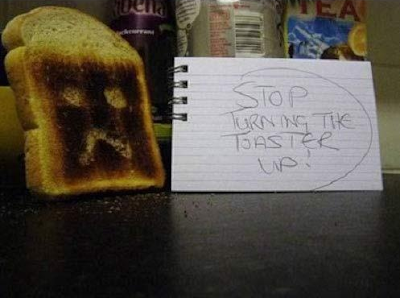 Stop turning the toaster up