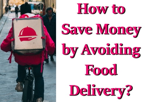 Financial Planning: How to avoid food delivery to save money