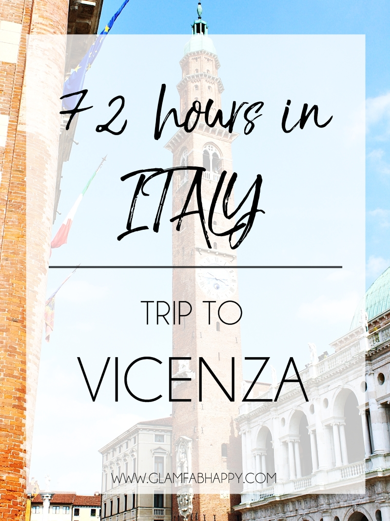 72h in Italy, trip to Vicenza, Vicenza travel guide