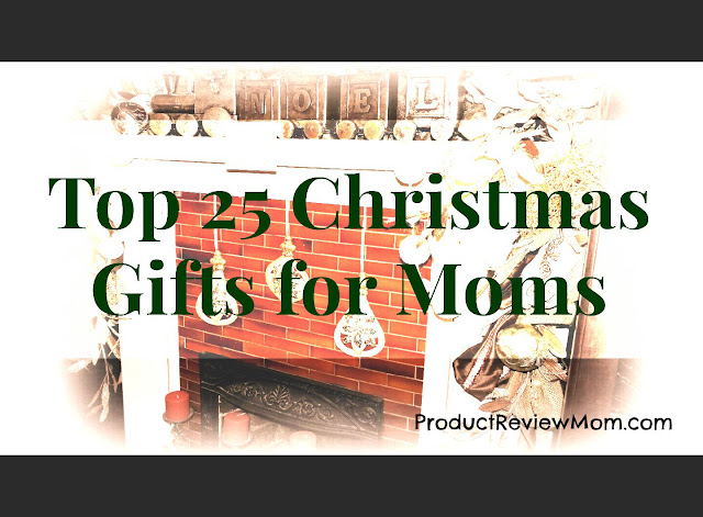 Top 25 Christmas Gifts for Moms  via  www.productreviewmom.com