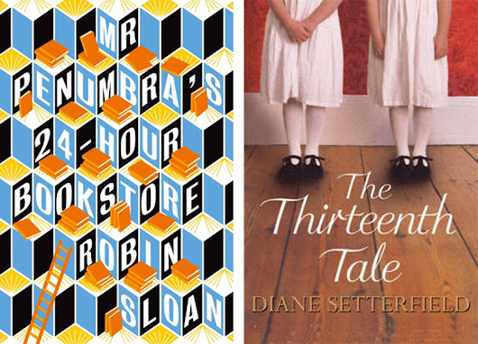 Book Reports: Mr Penumbra and Thirteenth Tale