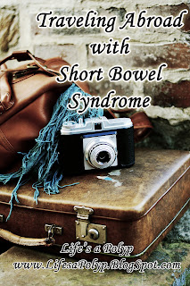 traveling abroad short bowel syndrome  life's a polyp