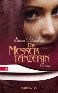 Messertänzerin - Susanne Rauchhaus