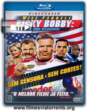 Ricky Bobby – A Toda Velocidade Torrent - BluRay Rip 720p e 1080p Dual Áudio