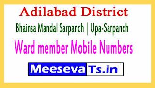 Bhainsa Mandal Sarpanch | Upa-Sarpanch | Ward member Mobile Numbers List Adilabad District in Telangana State