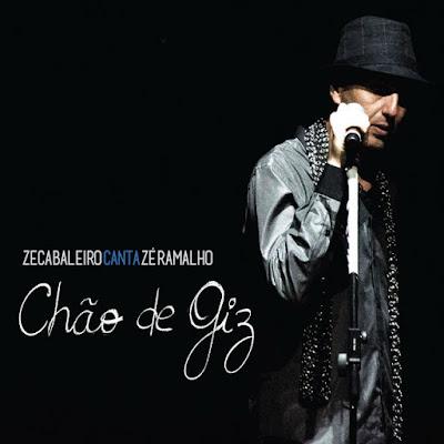 Download Zeca Baleiro Canta Zé Ramalho: Chão De Giz Ao Vivo (2016)