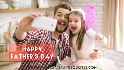 Happy Father's Day 2017 Quotes: from Daughter & Son for Daddy