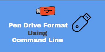Pen Drive Or USB Flash Drive Format Using Command Line