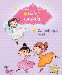 """""""Małe wróżki - Czarodziejski balet"""" Sophie de Mullenheim"""
