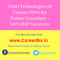 YASH Technologies off Campus Drive for Trainee Consultant – SAP ABAP Vacancies