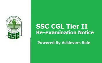 SSC CGL Tier II - Notice of Re-examination