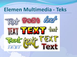 elemen teks dalam multimedia