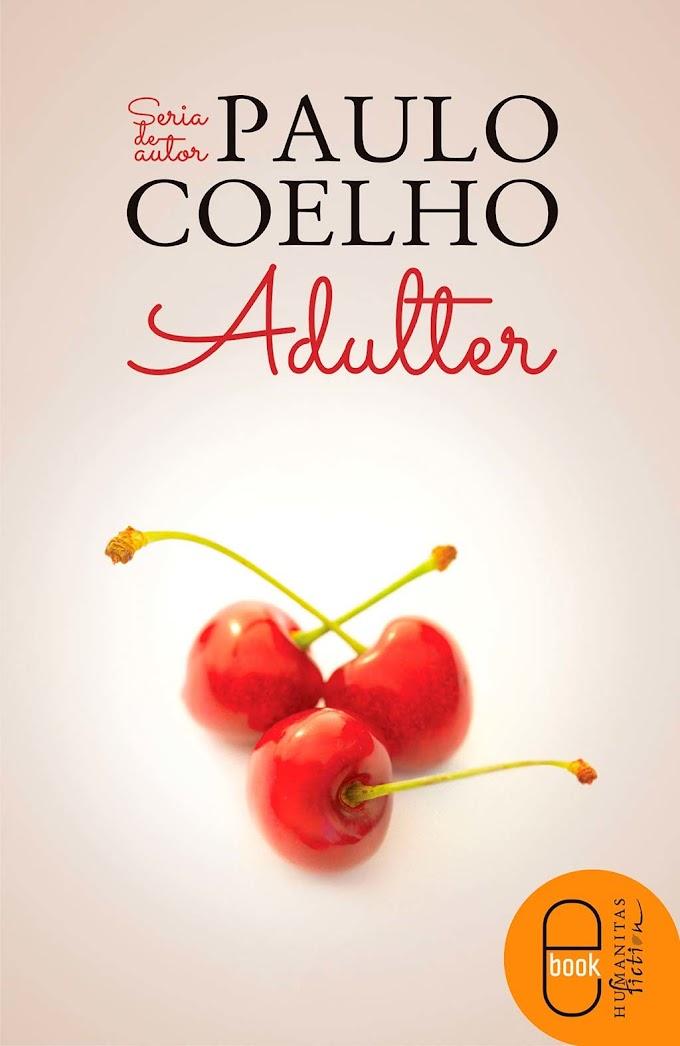 "[Recenzie]  ""Adulter"" de Paulo Coelho"