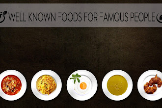 Well known Foods for Famous People