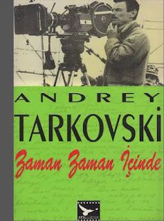 Andrey Tarkovski - Zaman Zaman İçinde - Günlükler