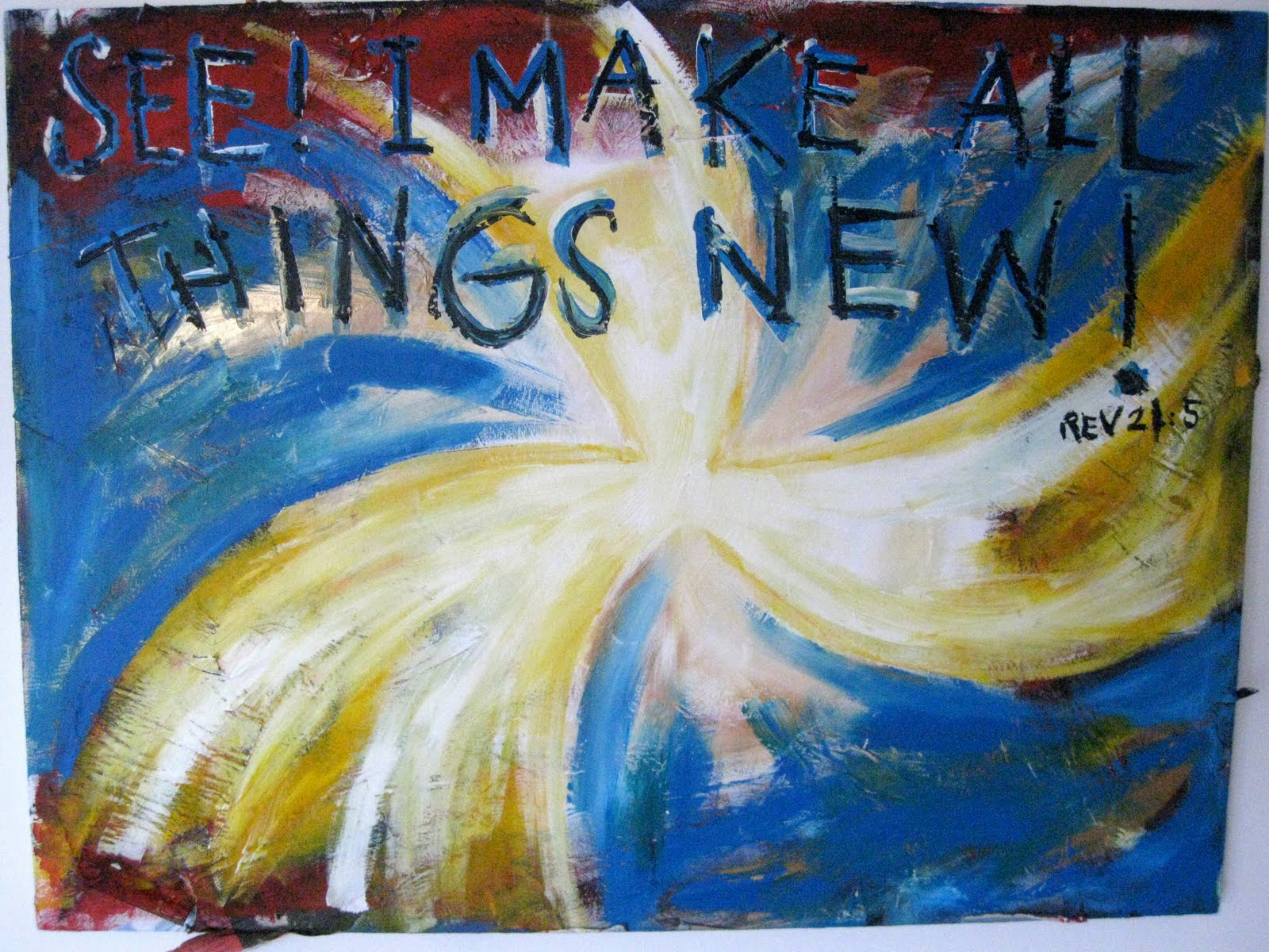 In His Presence Prophetic Art See I Make All Things New