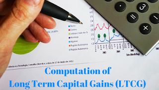 Computation of Long Term Capital Gains (LTCG)