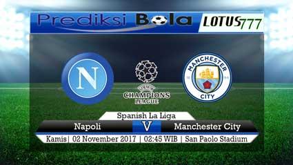 Lotus777.com Prediksi Agen Bola Jalan Terpercaya Liga Champions UEFA Napoli Vs Manchester City 2 November 2017
