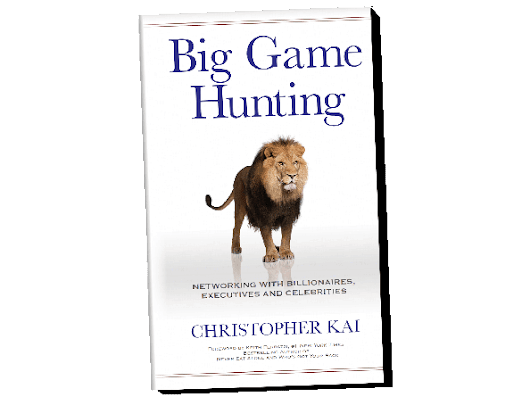 Big Game Hunting - Networking with Billionaires, Executives and Celebrities - Book Review