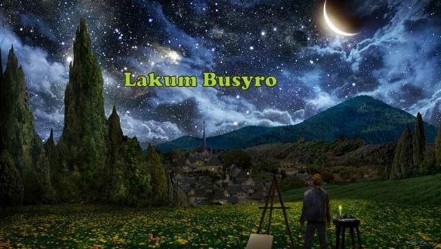 Lirik dan Arti Solawat Lakum Busyro