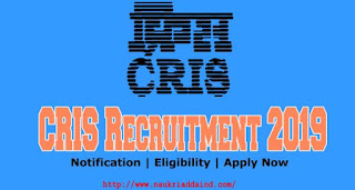 CRIS Recruitment 2019