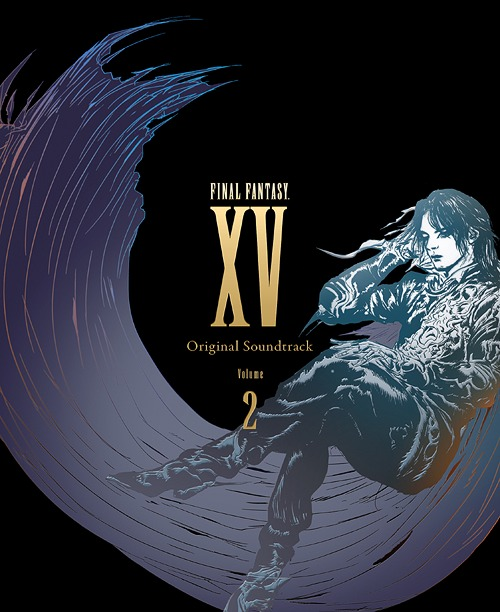 FINAL FANTASY XV Original Soundtrack Volume 2 | ValkySekai