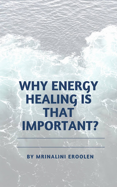 Why Energy Healing Is That Important?