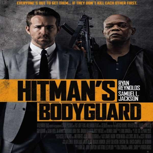 The Hitman's Bodyguard, The Hitman's Bodyguard Synopsis, The Hitman's Bodyguard Trailer, The Hitman's Bodyguard Review, The Hitman's Bodyguard Poster