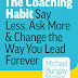 Ask Not What Your Habit Can Do for You, but What Your Habit Can Do for Others