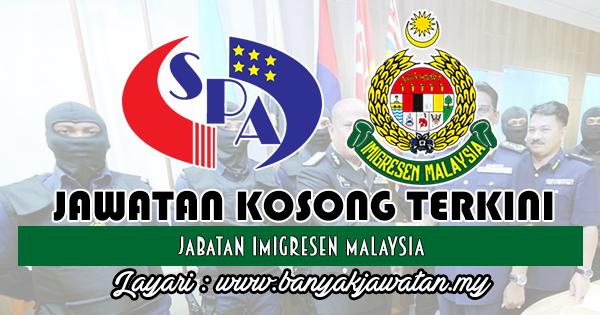 Jawatan Kosong 2018 di Jabatan Imigresen Malaysia
