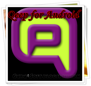 Download Qeep 2 6 APK For Android Free (Latest Version 2014