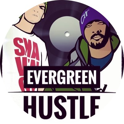 Evergreen Hustle
