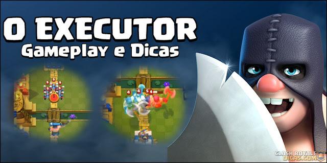 Gameplay com o Executor e dicas para usar esta nova carta