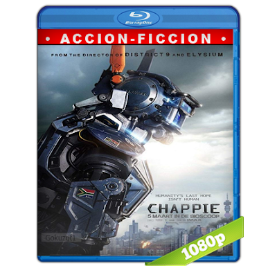 Chappie (2015) BRRip Full 1080p Audio Trial Latino-Castellano-Ingles 5.1
