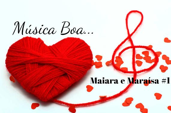 Música de Maiara e Maraísa - Medo Bobo