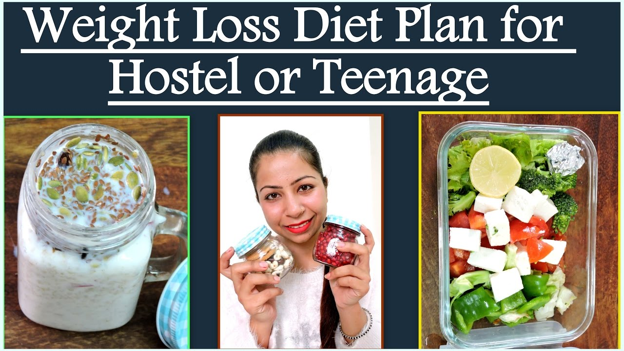 Weight Loss Diet Plan For Hostel PG Or Teenage Girls