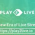 PLAY2LIVE – platform  Era Baru Streaming Langsung!