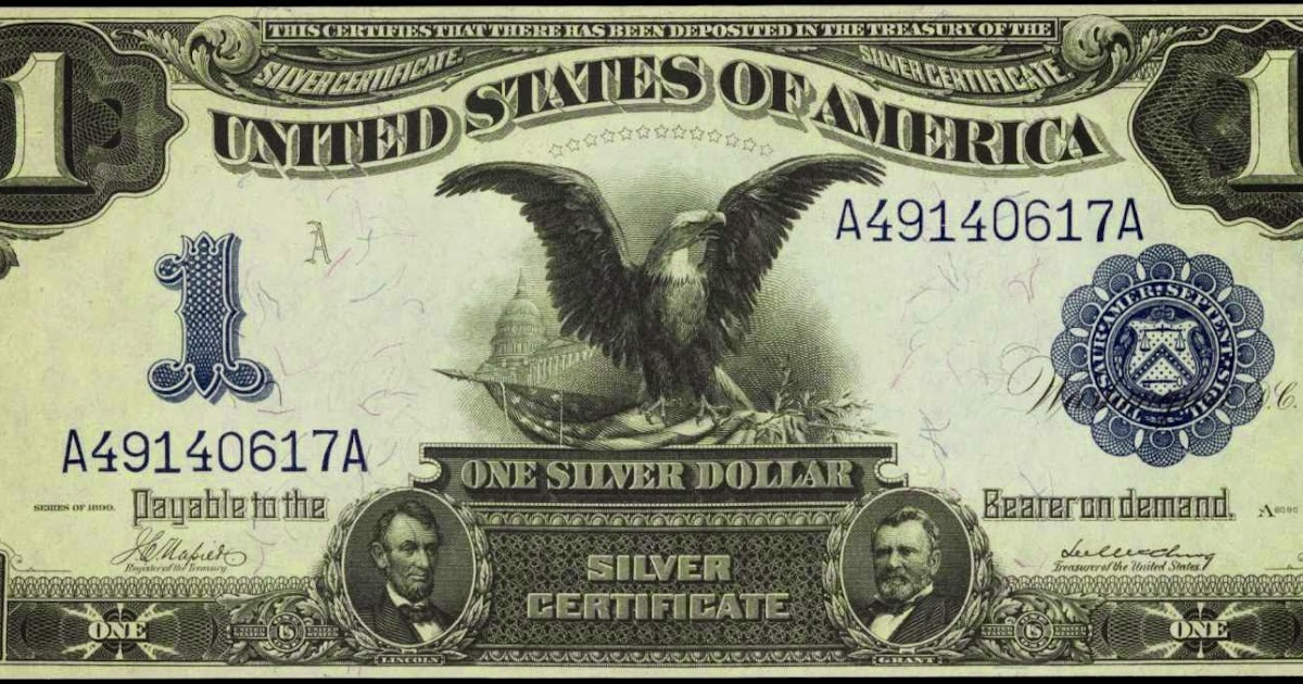1899 One Dollar Silver Certificate Black Eagle World