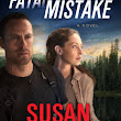 Fatal Mistake (White Knights #1) by Susan Sleeman