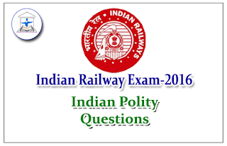 Railway Exam GK Quiz (Indian Polity)