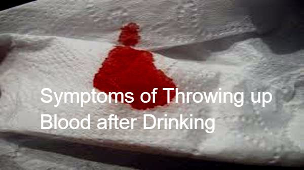 Throwing Up Blood Causes After Drinking