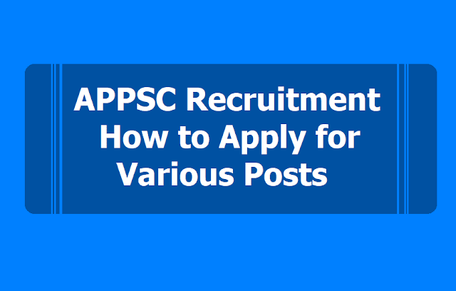 APPSC Recruitment,How to apply