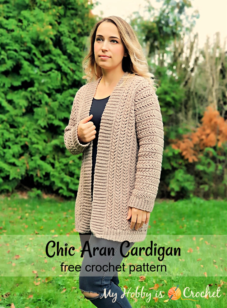 My Hobby Is Crochet Chic Aran Cardigan Free Crochet Pattern With