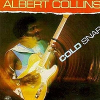 Albert Collins · Cold Snap