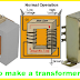 how to make a transformer