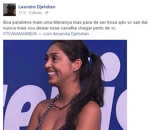 Leandro Djehdian, irmão de Amanda detona Fernando BBB15!