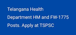Telangana Health Department HM&FW-1775 Posts