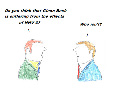 Glenn Beck, hhv-6, cfs, chronic fatigue syndrome, cartoon, M.E.