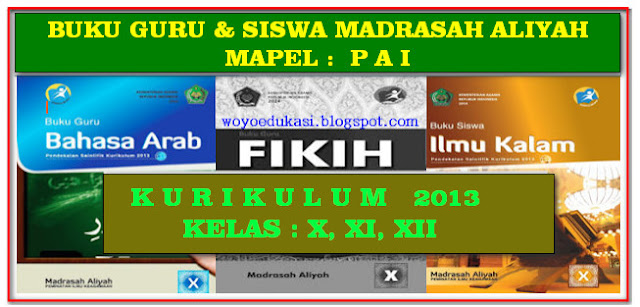BUKU GURU PAI  KURIKULUM 2013 MADRASAH ALIYAH (MA)  KELAS 10, 11, 12 LENGKAP